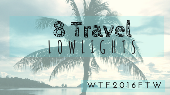 Local Nomads 8 Travel Lowlights of 2016