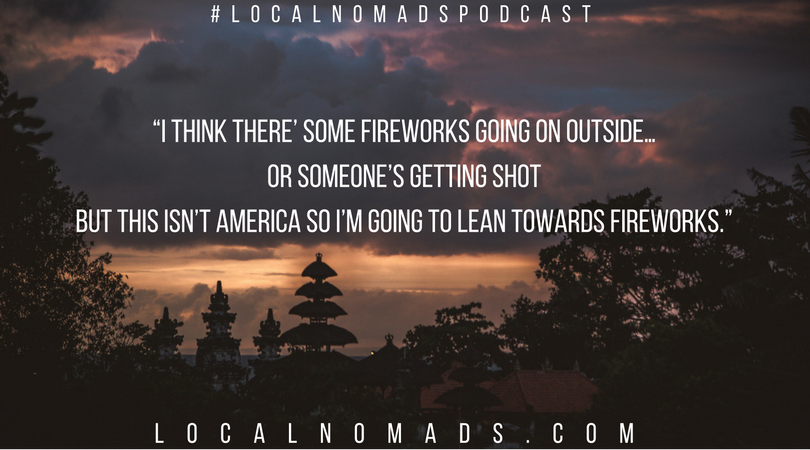 Local Nomads Podcast Bali