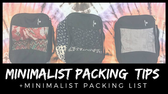 Tips For Minimalist Packing W/ Minimalist Packing Checklist