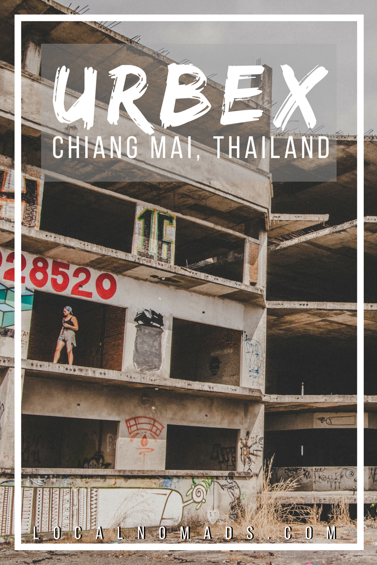 Local Nomads Urbex Chiang Mai
