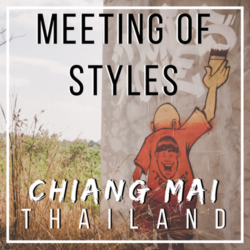 Meeting of Styles - Urban Exploration in Chiang Mai, Thailand