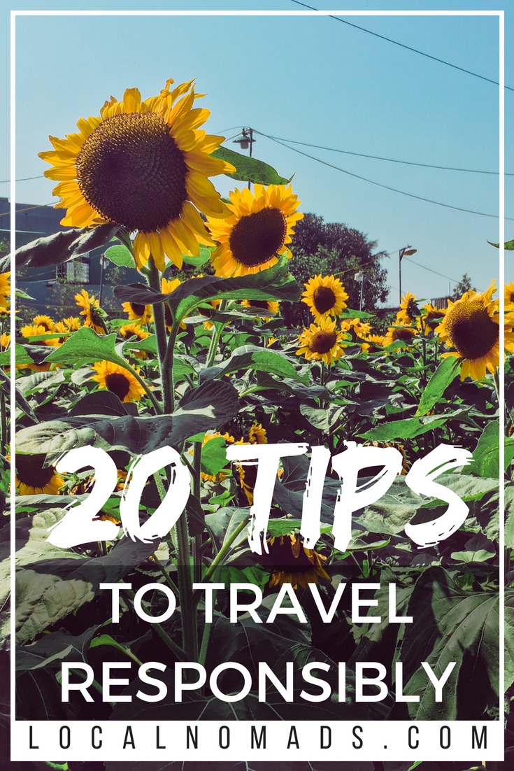 20 Tips to travel Responsibly