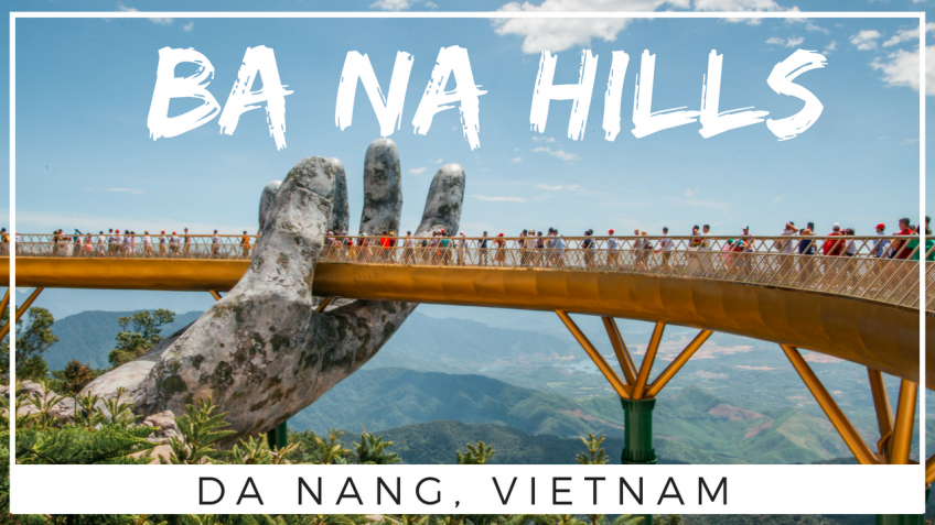 How To Plan a Day Trip to Ba Na Hills Da Nang, Vietnam