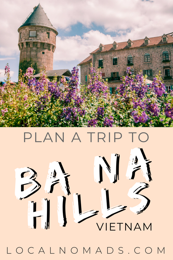 Plan a Trip to Ba Na Hill Vietnam