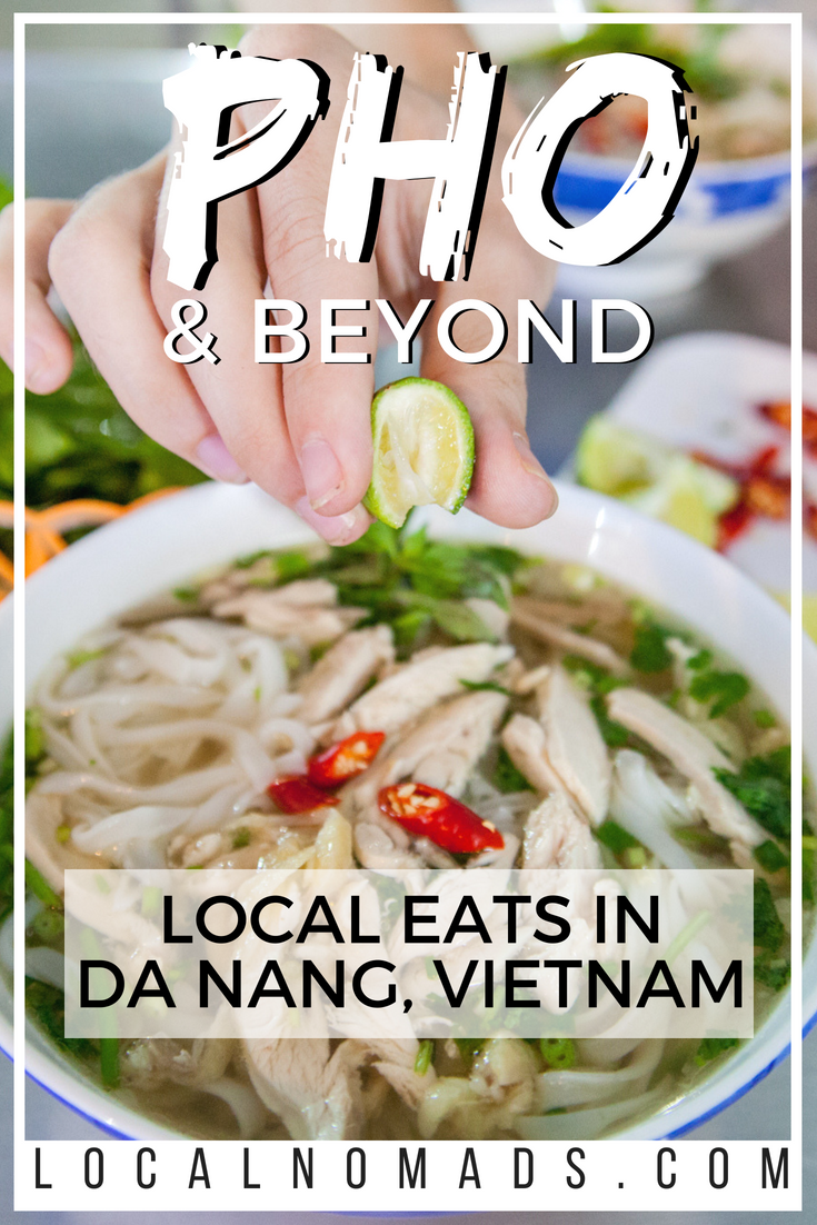 PHO AND MORE LOCAL EATS IN DA NANG