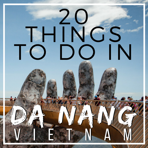 the golden bridge and 20 things to do in Da nang Vietnam