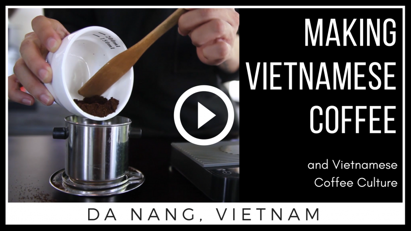 How to Make Vietnamese Coffee and Vietnamese Coffee Culture