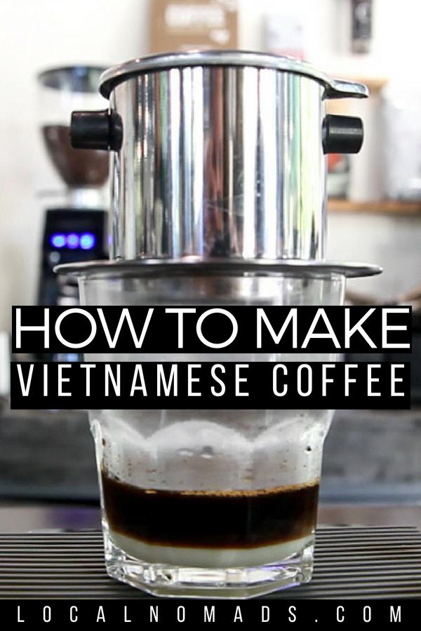 how to make vietnamese coffee ca phe sua da