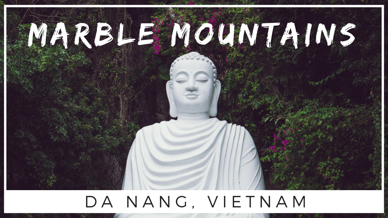 Marble Mountain Vietnam
