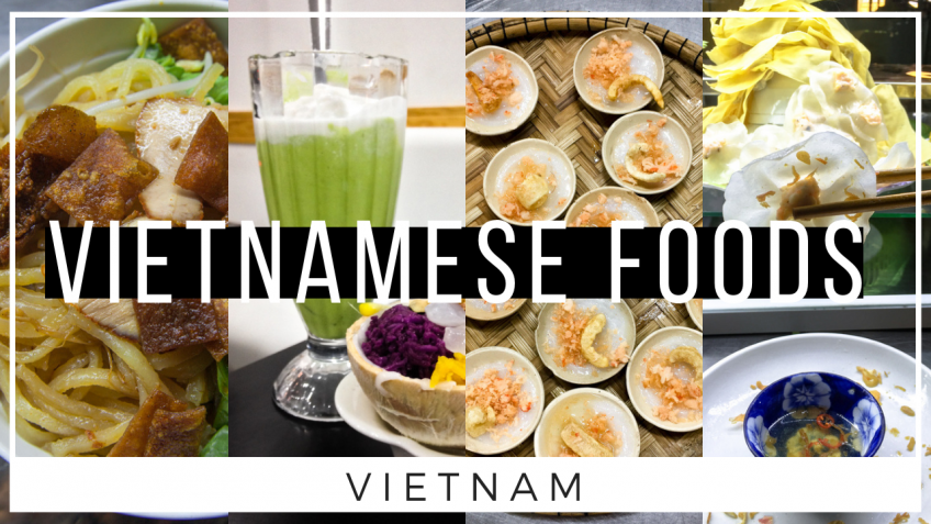 List of Vietnamese Foods You Must Try in Vietnam