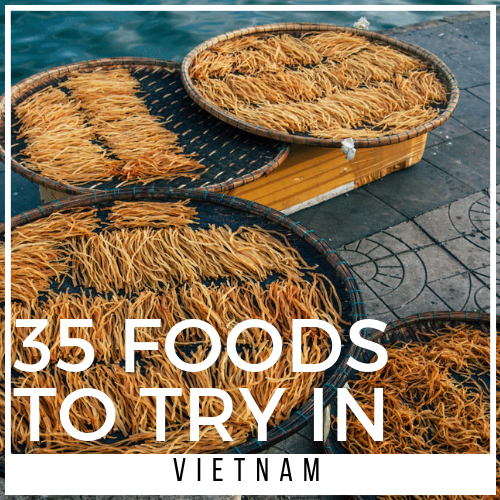 list of vietnamese foods to try