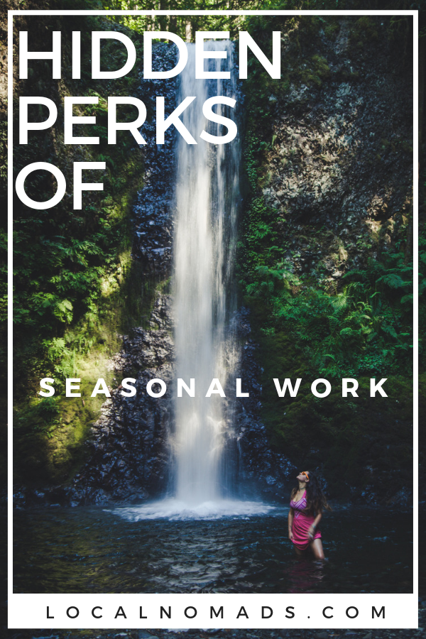 Seasonal Work and travel perks