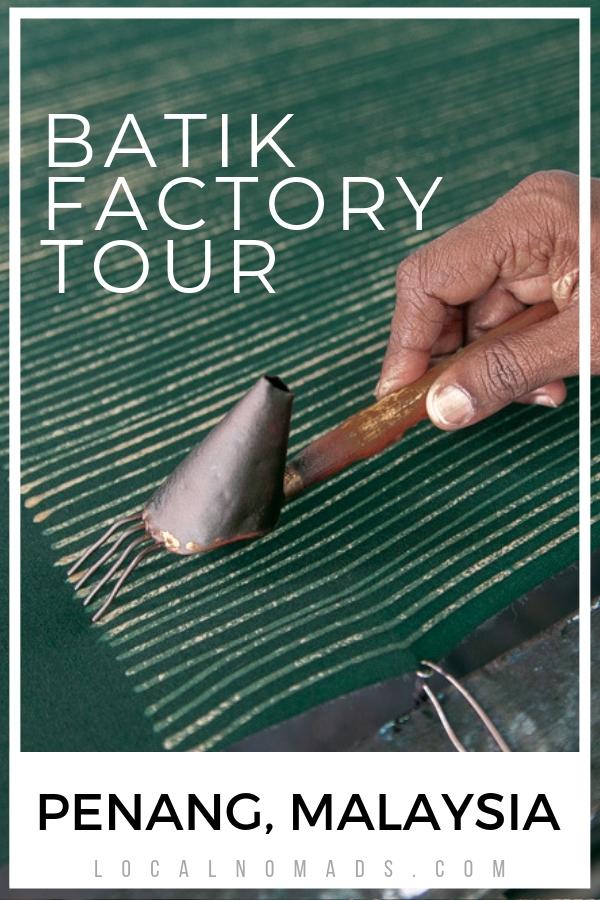 Tour the Penang Batik Factory
