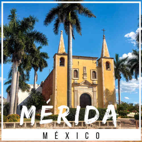 Merida Mexico Digital Nomad Guide