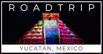 Yucatan Road Trip Blog