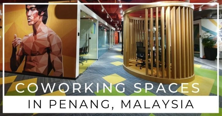 Best Coworking Spaces in Penang | Digital Nomad Approved!