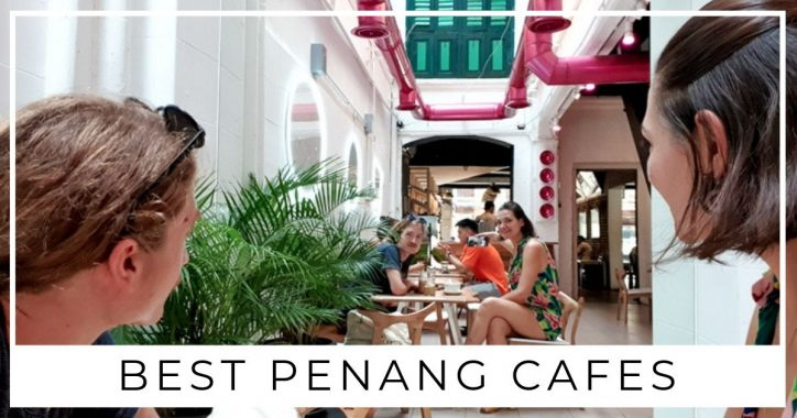The Best Penang Cafes for Digital Nomads